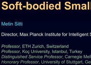 EML Webinar by Prof. Metin Sitti, Max Planck Institute for Intelligent Systems
